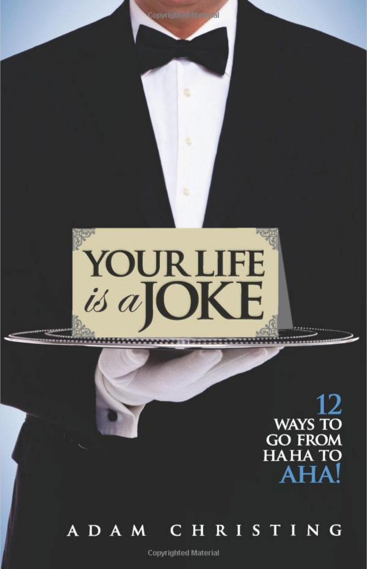 your-life-is-a-joke-funny-inspiring-authoryour-life-is-a-joke-funny-inspiring-author